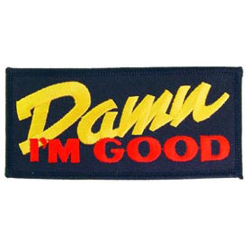 Patch-Damn Im Good