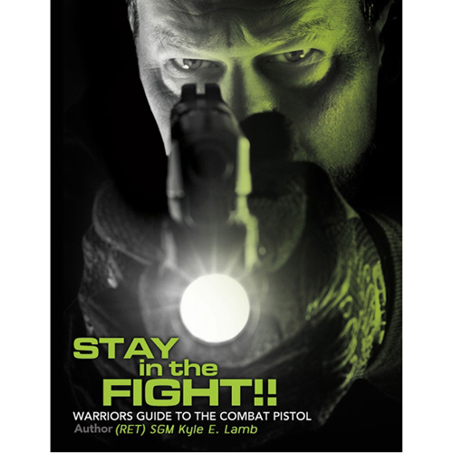 5.11 Tactical Stay in the Fight Warriors Guide to the Combat Pistol